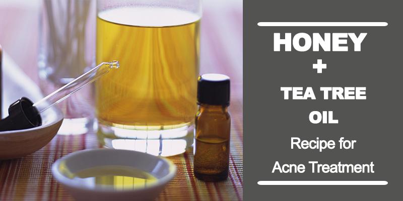 Honey and Tea tree oil